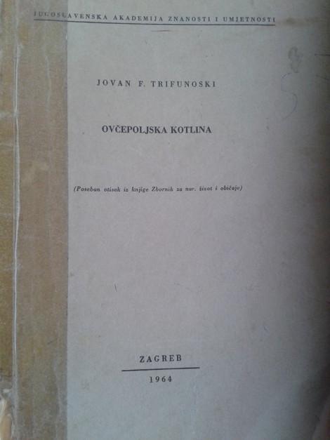 Овчеполската котлина – Јован Трифуновски, 1964 година
